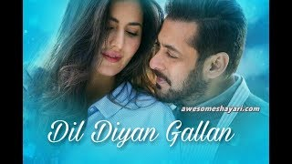 Dil Diyan Gallan - Full Audio Mp3 Song- Tiger Zinda Hai -