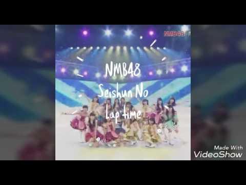 NMB48 Seishun No Laptime (Namba)