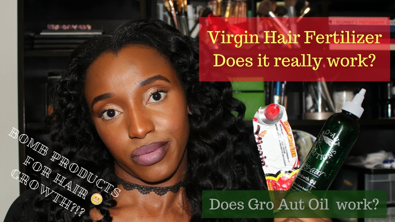 Virgin Hair Fertilizer And Gro Aut Oil Review How To Grow Longer