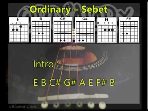 Ordinary Sebet [Lirik & Chord, Kunci Gitar]