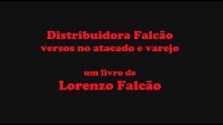 Lorenzo Falcão - Distribuidora Falcão - versos no atacado e varejo [book teaser]