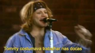 Livin On A Prayer - Bon Jovi (Tradução)