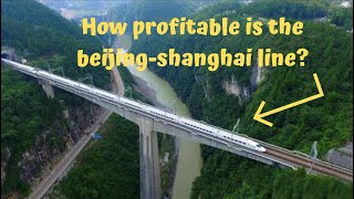 How profitable is the beijing shanghai line Other high speed trains are losing mone