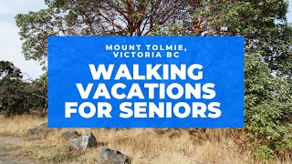 Walking Vacations For Seniors - Walking Around Mt  Tolmie, Victoria BC - 4k Walking Tour For Seniors