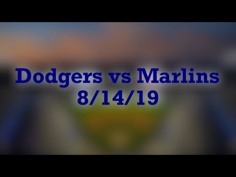 Dodgers At Marlins 8/14/19 - Kershaw Does What Kershaw Does Best And My Personal Announcement