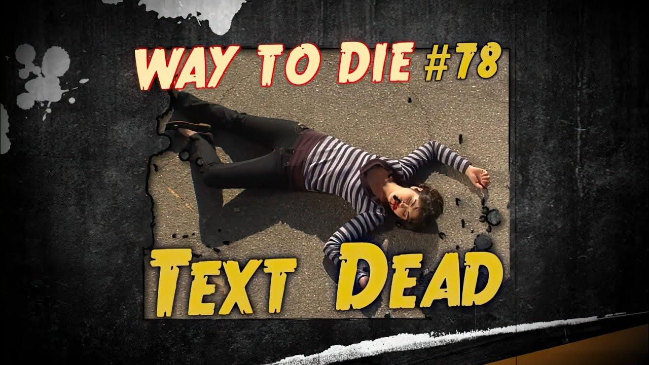 1000 Maneras de Morir - Manera de Morir #78 Mensaje de Texto Mortal (Latino)