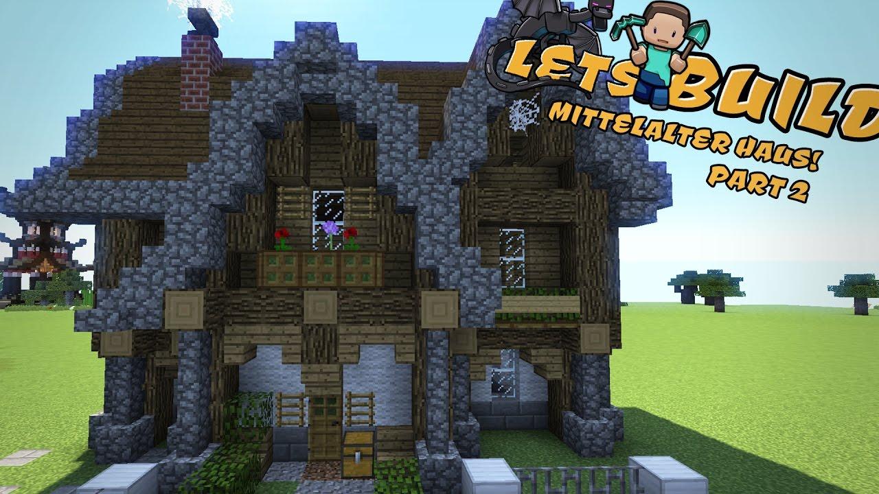 mittelalterliches haus bauen minecraft tutorial part 2 youtube. Black Bedroom Furniture Sets. Home Design Ideas