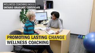 Humber's wellness coaching graduate certificate program prepares you to work in the field of health and coaching. is uniquely designed w...