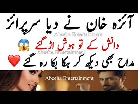 Ayeza Khan Surprised Danish And Her Fans||Abeeha Entertainment ||AE