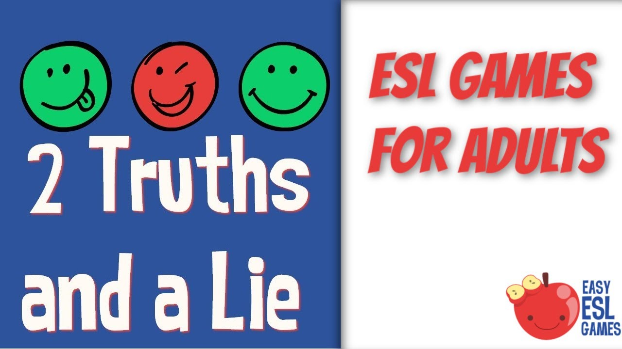 2 Truths And A Lie Easy Esl Games Youtube