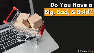 Do You Have a Big, Bad, & Bold? – E-Commerce Conversion Rate Optimization: The Big, Bad, Bold Offer