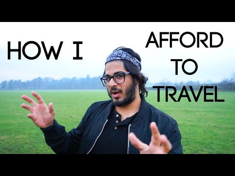 HOW I AFFORD TO TRAVEL!?! - Budget Travel Tips!