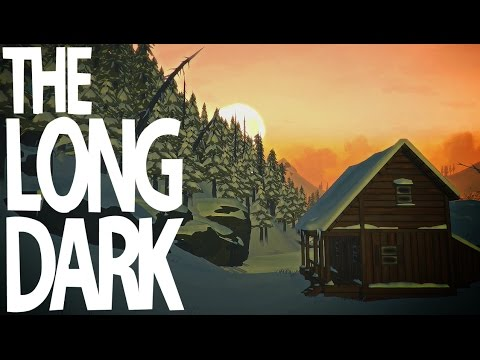 The Long Dark - Part 1: Surviving The Canadian Wilderness.