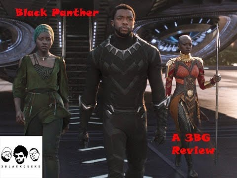 Black Panther review - The Hype is real ya'll...Go See It!!!