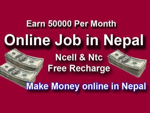 Online  Job In Nepal --- Earn Rs 50000 per Month