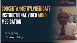 Concerta/Methylphenidate Instructional Video