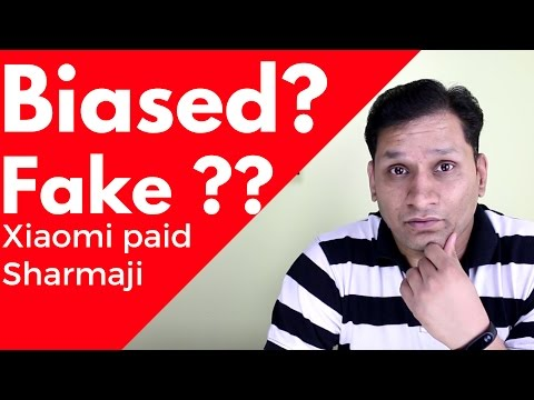 Biased | Fake | Xiaomi Paid Sharmaji | Bla...Bla...Bla...Bla...Bla...Bla...