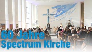 Festakt: 60 Jahre Spectrum Kirche