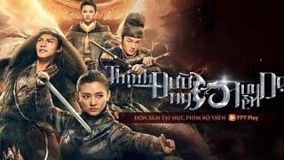 Phim Trung Quốc Bom Tấn Chiếu Rạp Mới Nhất 2019 / Thuyết Minh (Full HD)
