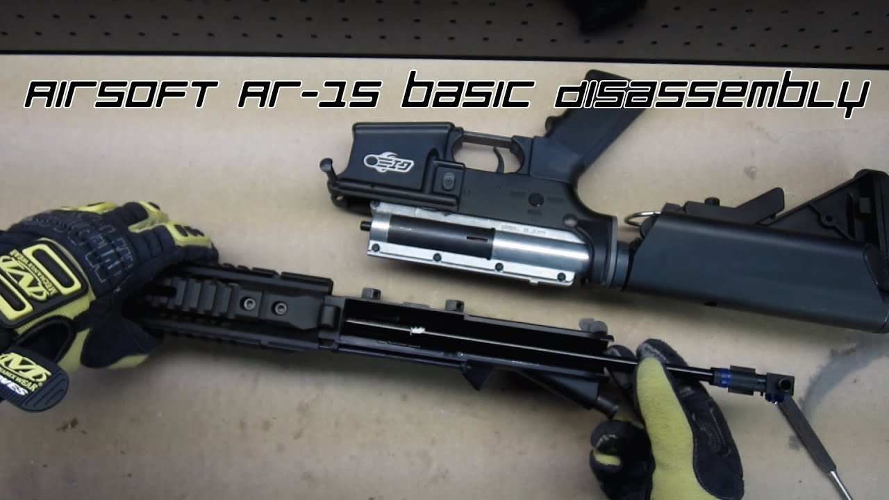 airsoft ar 15 m4 m16 basic disassembly reassembly airsoft g i rh youtube com AR-15 Disassembly PDF ar-15 disassembly/reassembly guides