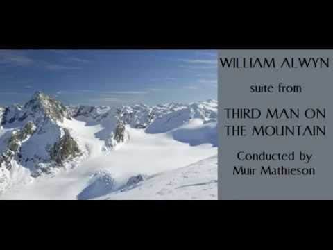 William Alwyn: suite from Third Man on the Mountain