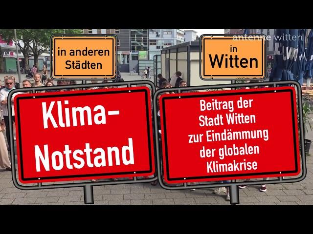 Klimanotstand heißt in Witten: Beitrag zur Eindämmung der globalen Klimakrise