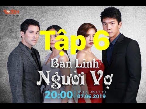 Phim Thái Lan BẢN LĨNH NGƯỜI VỢ TẬP 6  thuyết minh