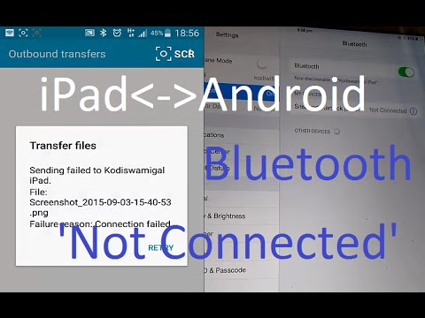 IPad Bluetooth 'Not Connected' To Android Mobile (Connection Failed)
