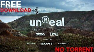 UnReal MTB Movie - Full Movie - FREE DOWNLOAD (NO TORRENT)