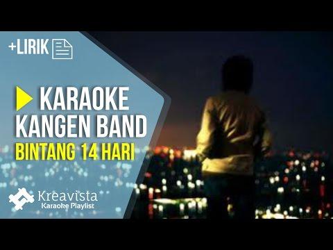 Karaoke Kangen Band - Bintang 14 Hari | Karaoke Lagu POP Indonesia Terbaru