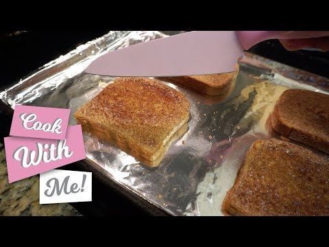 THE BEST CINNAMON TOAST RECIPE - COOK WITH ME!