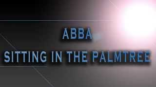 ABBA-Sitting In The Palmtree [HD AUDIO]