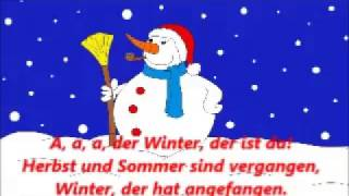A, a, a, der Winter, der ist da! Mit Text, mit Gesang
