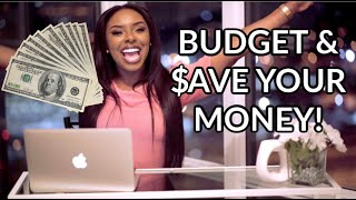 How To BUDGET AND SAVE MONEY | Take CONTROL of Your Personal Finances