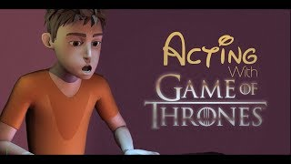 Acting Ray - Voice game of Thrones