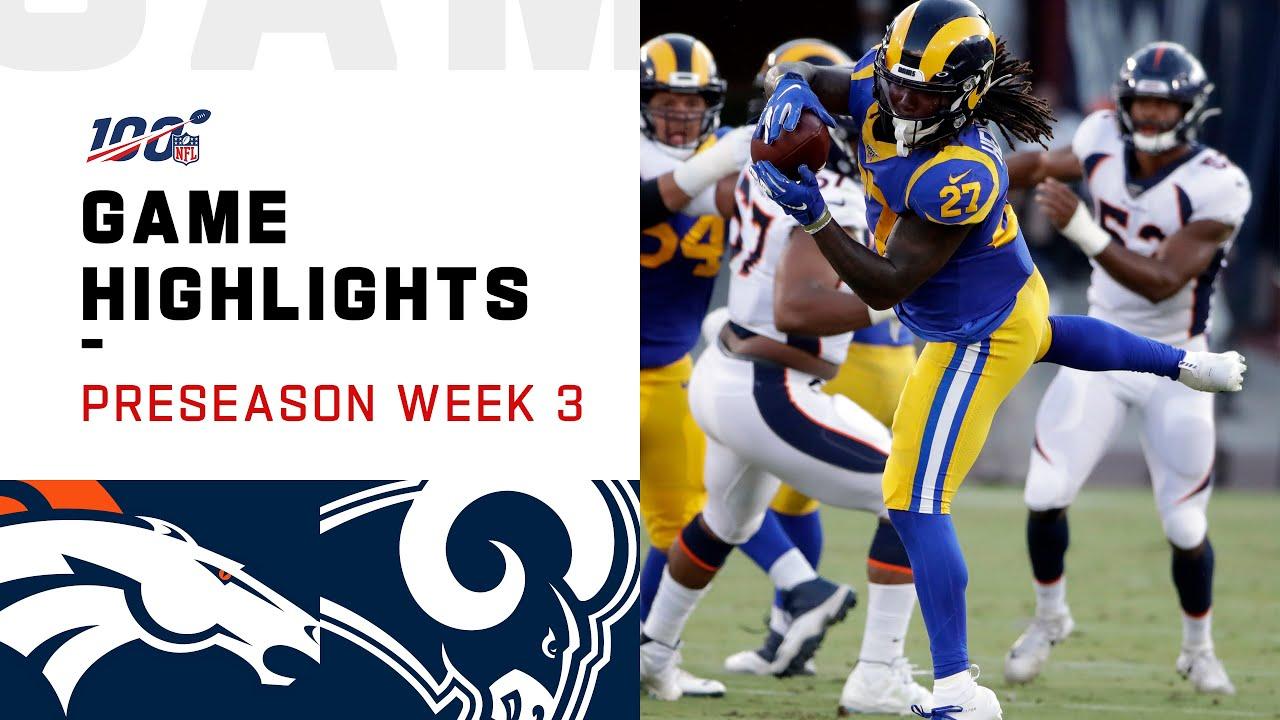 Broncos Vs Rams Preseason Week 3 Highlights Nfl 2019 Youtube
