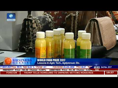 What Has Nigeria Learnt From World Food Prize Symposium |Business Morning|