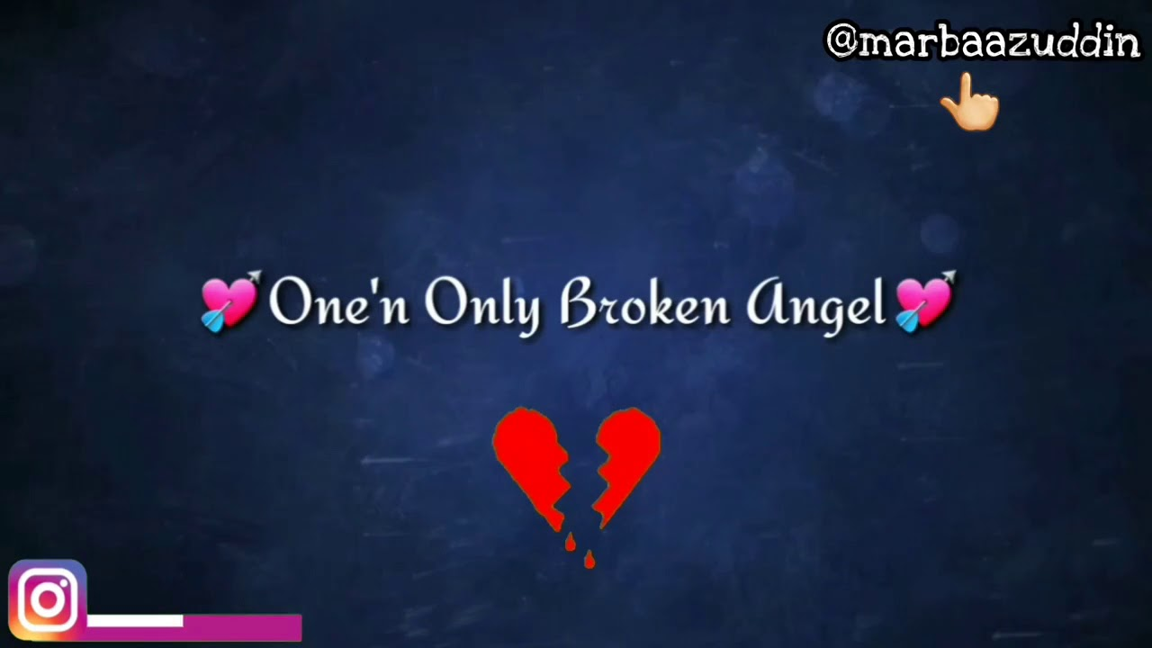 Broken Angel Whatsapp Status Song With Lyrics Sad Status In English