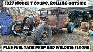 1927 Model T Coupe Rolls out of the Garage after LOTS of welding on the floor pans and trans tunnel