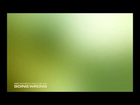 Armin Van Buuren & DJ Shah Feat. Chris Jones - Going Wrong (DJ Shah's Magic Island Mix) #TRANCE