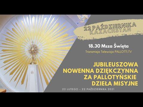 22 października 2021 - Jubileuszowa nowenna dziękczynna - KAZACHSTAN