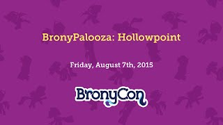 BronyPalooza: Hollowpoint