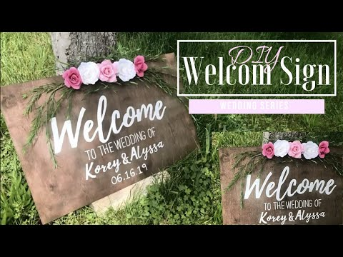DIY WEDDING DECOR | WELCOME SIGN | ALYSSA DAW