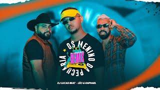 DJ Lucas Beat e Léo & Raphael - Os Menino da Pecuária Remix (Clipe Oficial)