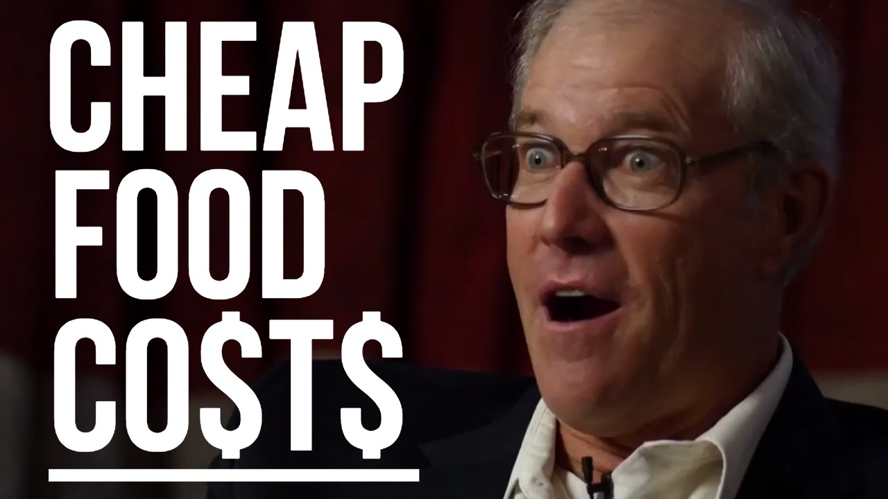 THE REAL CO$T OF CHEAP FOOD - Joel Salatin on Centralised Farming