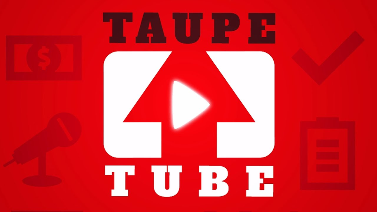 les chaines youtube au top taupetube 1 youtube. Black Bedroom Furniture Sets. Home Design Ideas