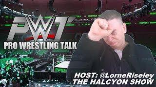 Halcyon Podcast 72: PWT - WWE Crown Jewel discussion/WWE RAW 15-10-18
