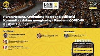 """FDS 19  """"Peran Negara, Kepemimpinan, dan Resiliensi Komunitas dalam Menghadapi Pandemi COVID-19"""""""