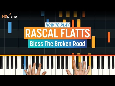 "How To Play ""Bless The Broken Road"" by Rascal Flatts 