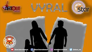 Vyral - Tell Mi Daughter - July 2019